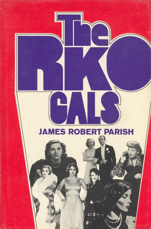 Parish, James Robert - The RKO Gals