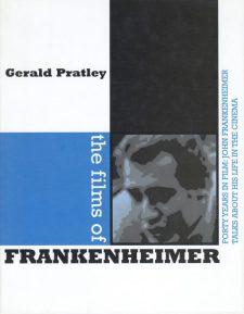 Pratley, Gerald - The Films of Frankenheimer
