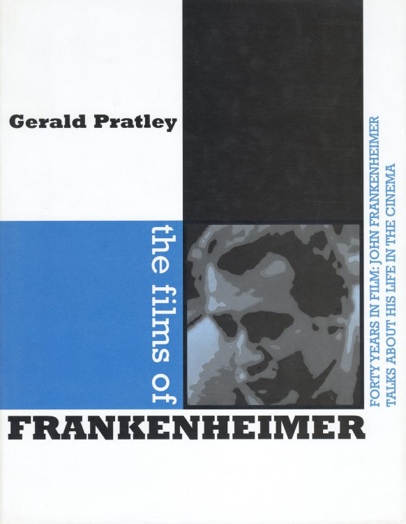 Pratley, Gerald - The Films of Frankenheimer