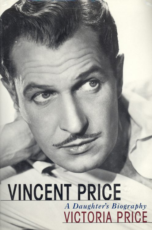 Price, Victoria - Vincent Price a Daughter's Biography