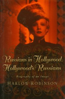 Robinson, Harlow - Russians in Hollywood
