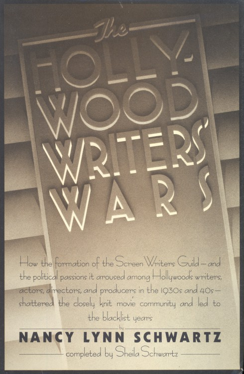 Schwartz, Nancy Lynn - The Hollywood Writers' Wars