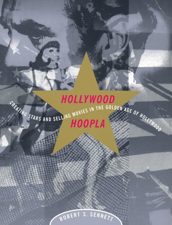 Sennett, Robert B - Hollywood Hoopla