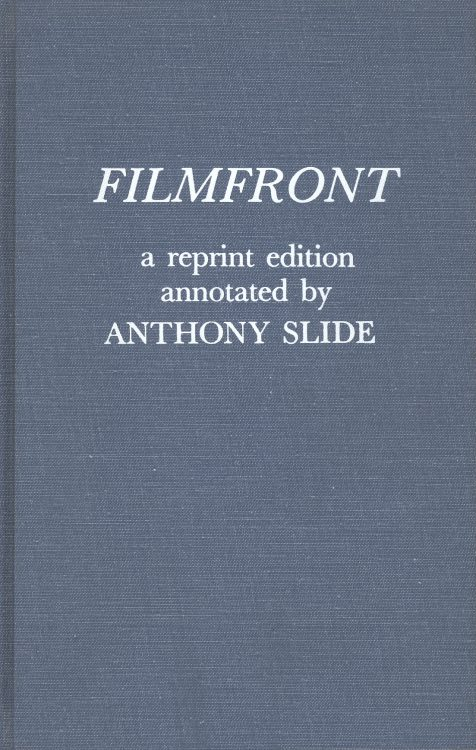 Slide, Anthony - Filmfront a Reprint Edition