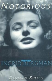 Spoto, James - The Life of Ingrid Bergman