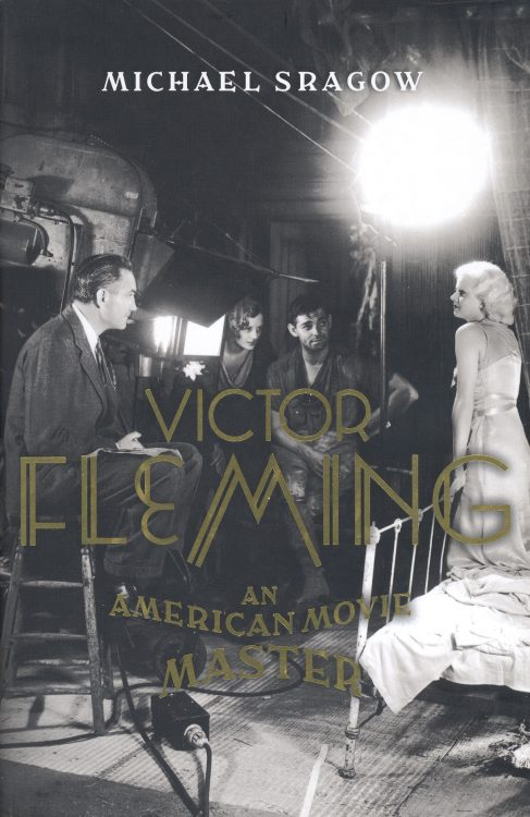 Sragow, Michael - Victor Fleming An American Movie Master