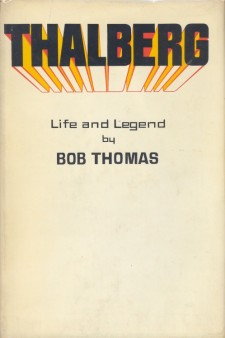 Thomas, Bob - Thalberg Life and Legend