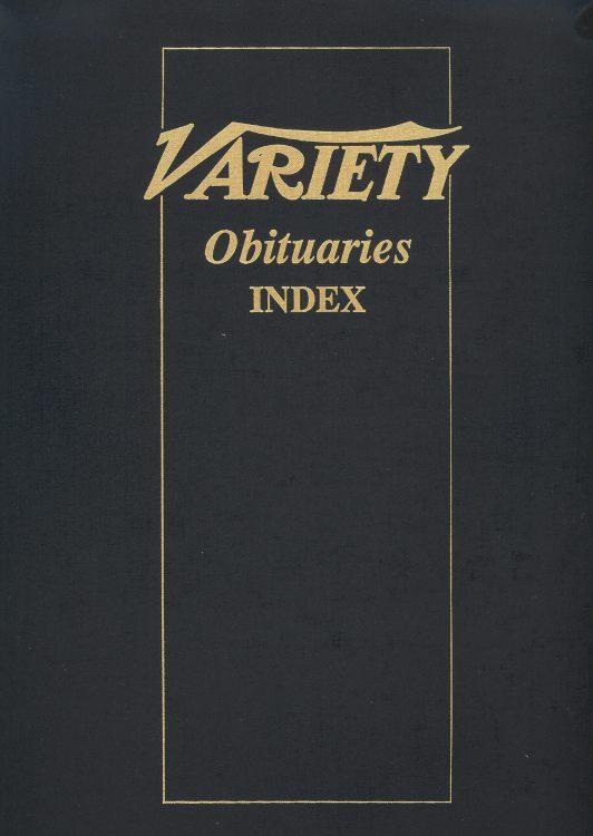 Variety Obituaries Vol 11 Index 1905-1986