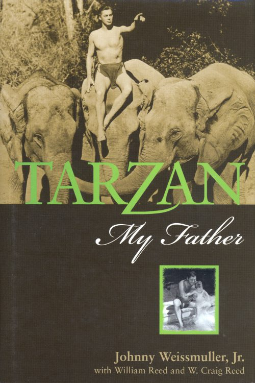 Weissmuller, Jr, Johnny - Tarzan, My Father