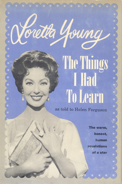 Young, Loretta - The Things I Had to Learn