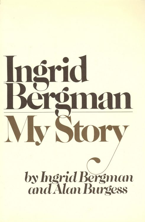 Bergman, Ingrid - My Story
