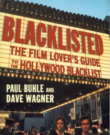 Buhle, Paul - Blacklisted, The Film Lover's Guide to the Hollywood Blacklist