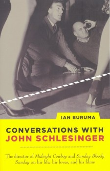 Buruma, Ian - Conversations With John Schlesinger