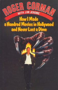 Corman, Roger - How I Made a Hundred Movies
