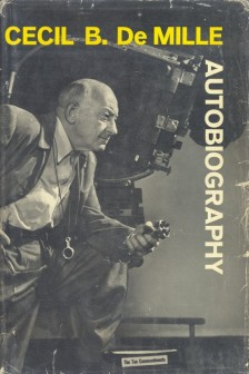 De Mille, Cecil B - Autobiography
