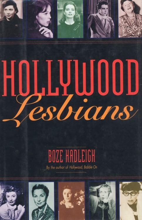 Hadleigh, Boze - Hollywood Lesbians