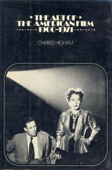 Higham, Charles - The Art of the American Film 1900-1971