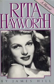 Hill, James - Rita Hayworth, A Memoir