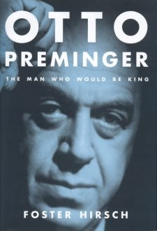 Hirsch, Foster - Otto Preminger the man who would be king