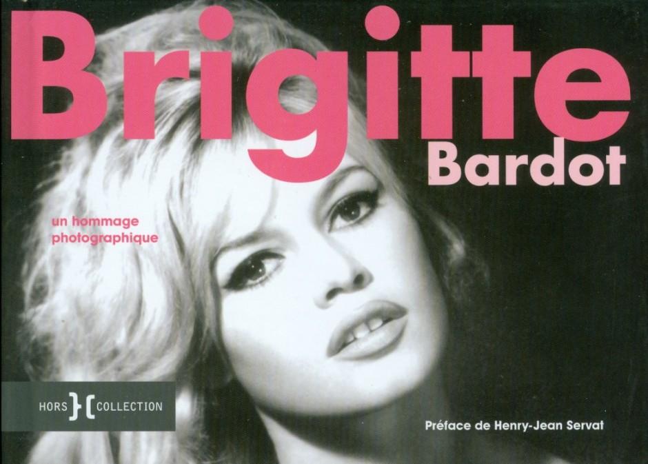 Lander, Suzanne - Brigitte Bardot, un hommage photographique