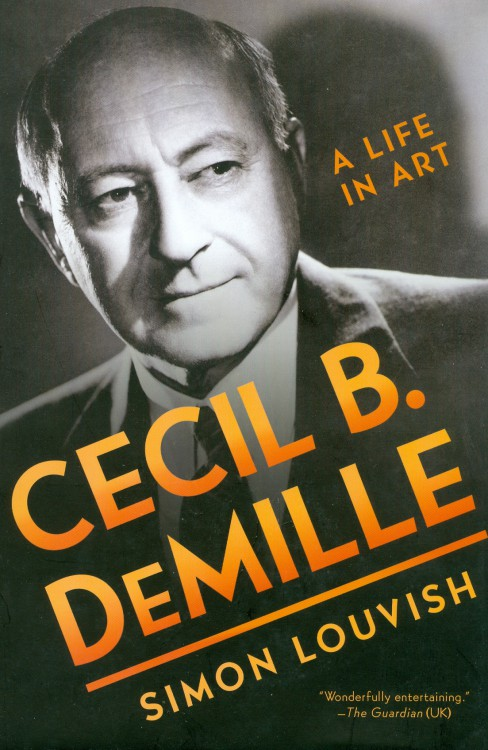 Louvish, Simon - Cecil B De Mille