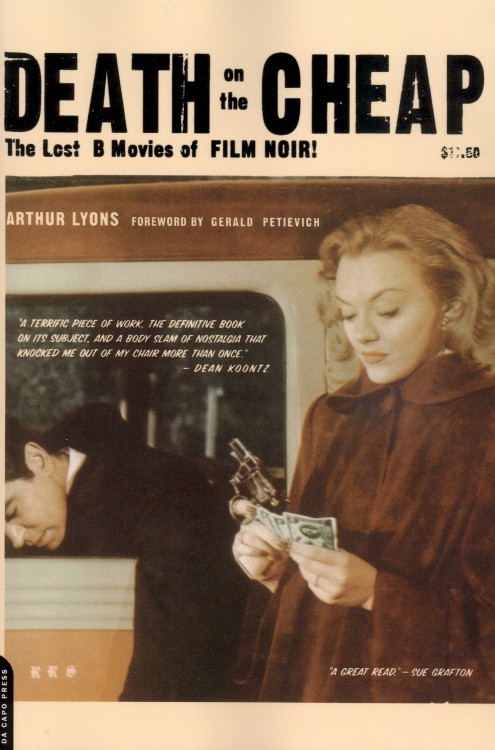Lyons, Arthur - Death on the Cheap The lost B movies