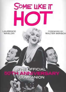 Maslon, Laurence - Some Like It Hot
