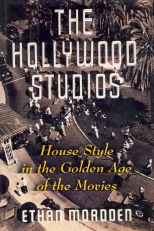 Mordden, Ethan - The Hollywood Studios