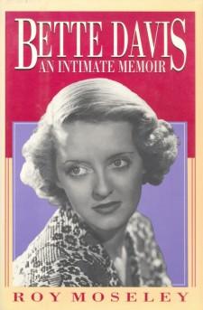 Moseley, Roy - Bette Davis, An Intimate Memoir