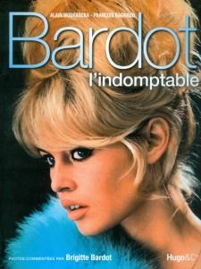 Wodrascka, Alain - Bardot l'indomptable