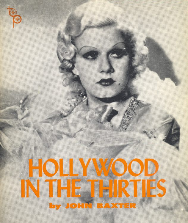 Baxter, John - Hollywood in the Thirties