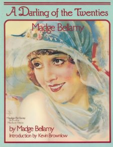 Bellamy, Madge - A Darling of the Twenties