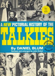 Blum, Daniel - A New Pictorial History of the Talkies