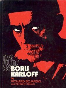 Bojarski, Richard - The Films of Boris Karloff