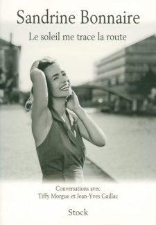 bonnaire-sandrine-le-soleil-me-trace-la-route