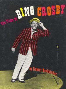 Bookbinder, Robert - The Films of Bing Crosby