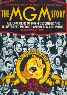 Eames, John Douglas - The MGM Story