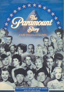 Eames, John Douglas - The Paramount Story