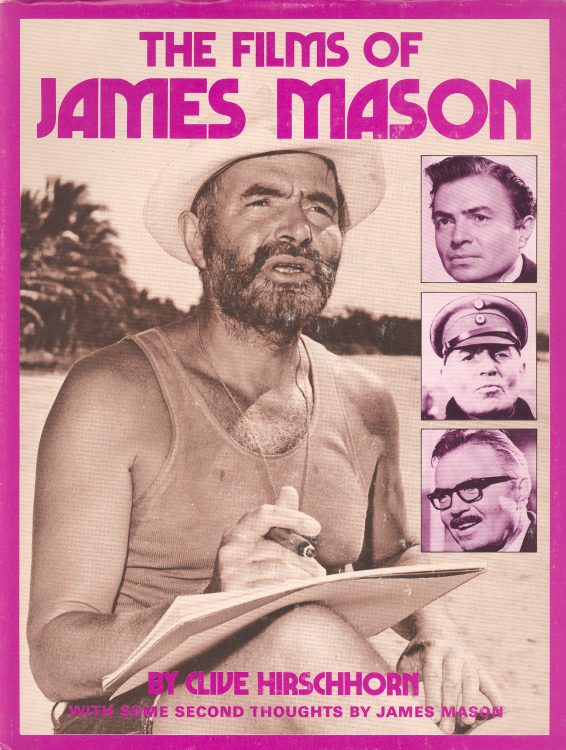 Hirschhorn, Clive - The Films of James Mason