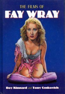 Kinnard, Roy - The Films of Fay Wray