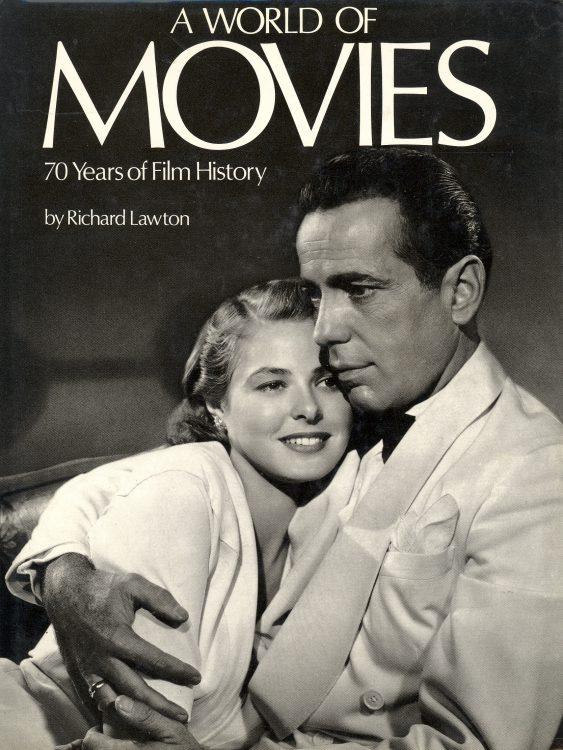 Lawton, Richard - A World of Movies