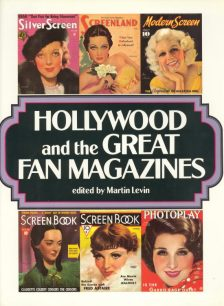 Levin, Martin - Hollywood and the Great Fan Magazines