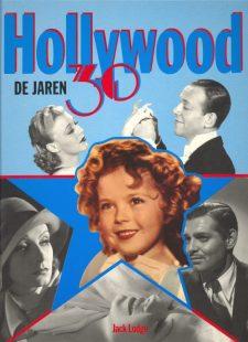 Lodge, Jack - Hollywood De Jaren 30