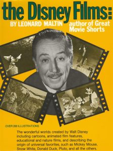 Maltin, Leonard - The Disney Films