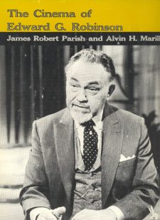 Marrill, Alvin H - The Cinema of Eward G Robinson