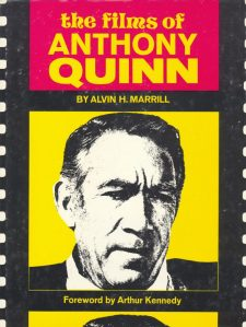 Marrill, Alvin H - The Films of Anthony Quinn