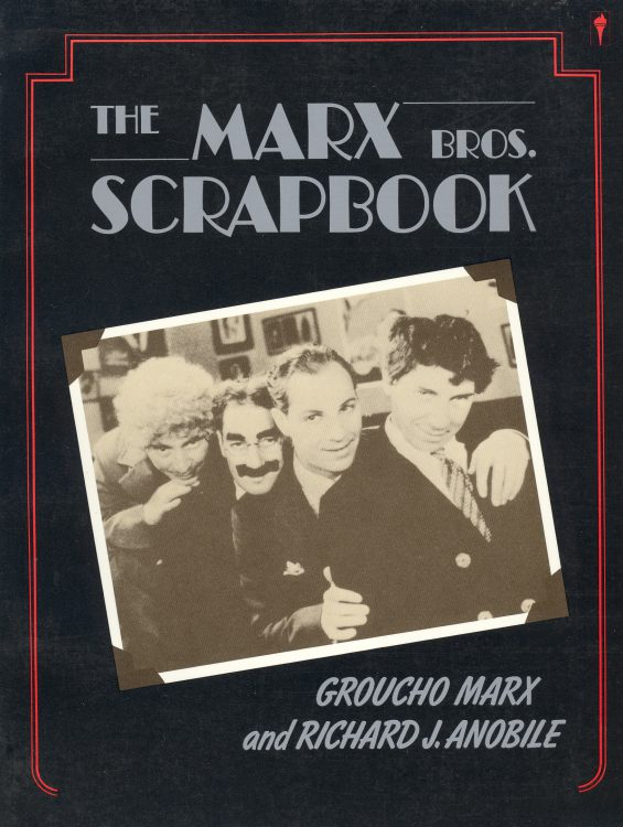 Marx, Groucho - The Marx Bros Scrapbook