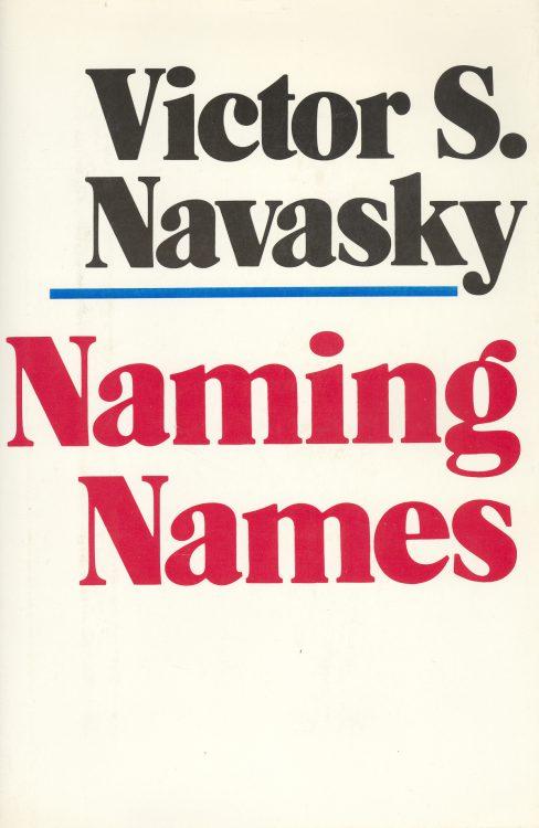 Navasky, Victor S - Naming Names