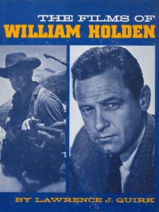 Quirk, Lawrence J - The Films of William Holden