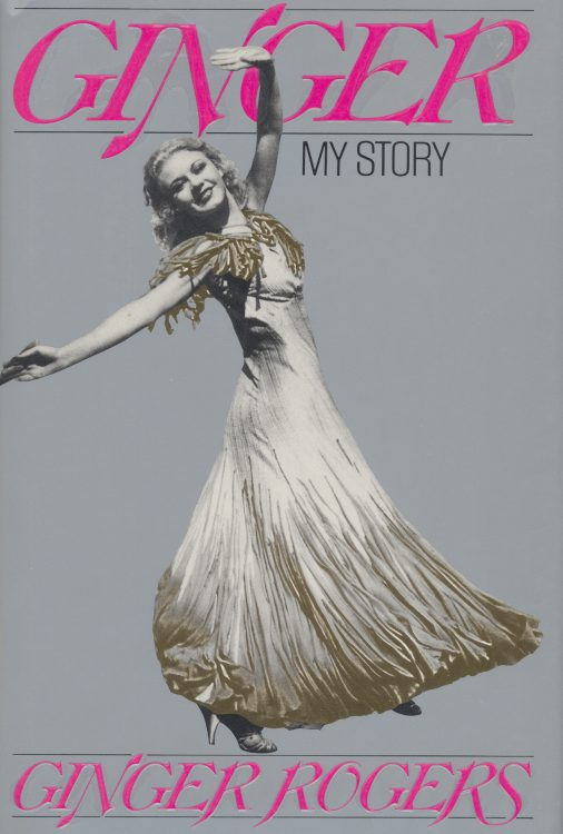 Rogers, Ginger - Ginger, My Story (signed)